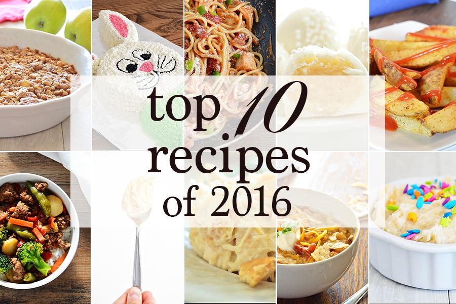 Top 10 Recipes of 2016 | Homan at Home