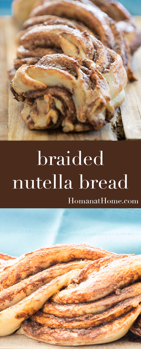 Braided Nutella Bread | Homan at Home