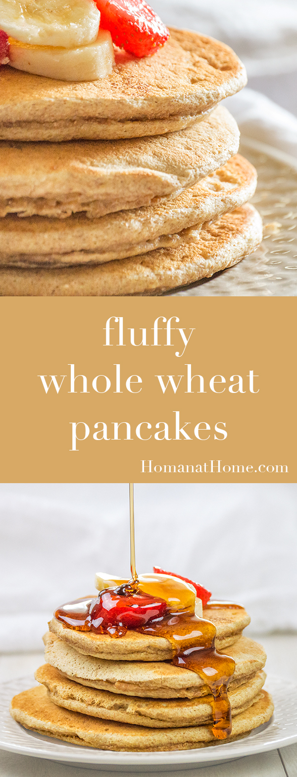 Fluffy Whole Wheat Pancakes | Homan at Home