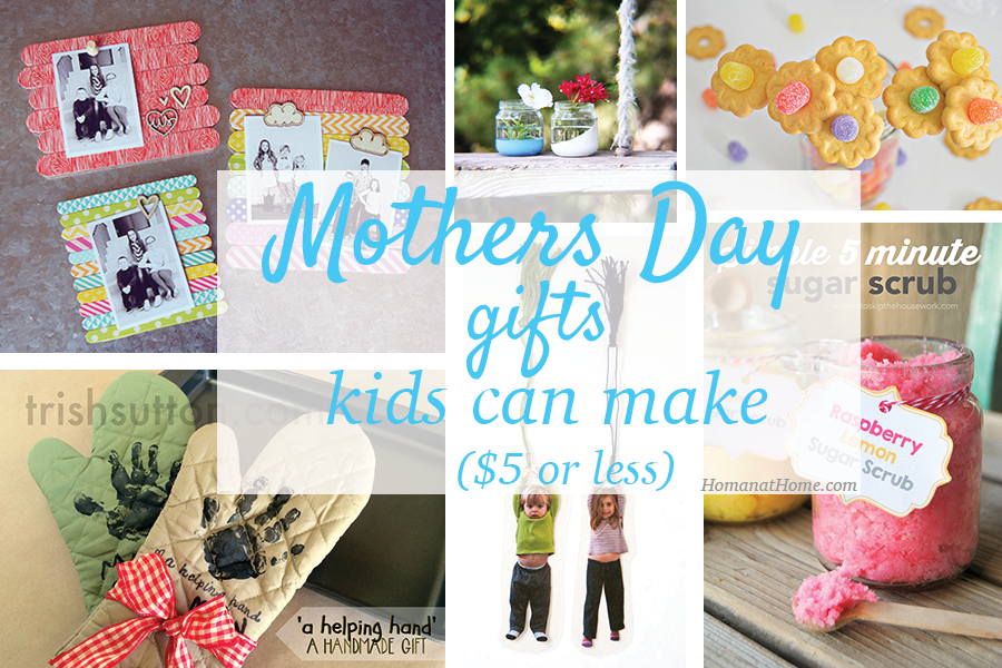 10 DIY Mothers Day Gifts for Kids