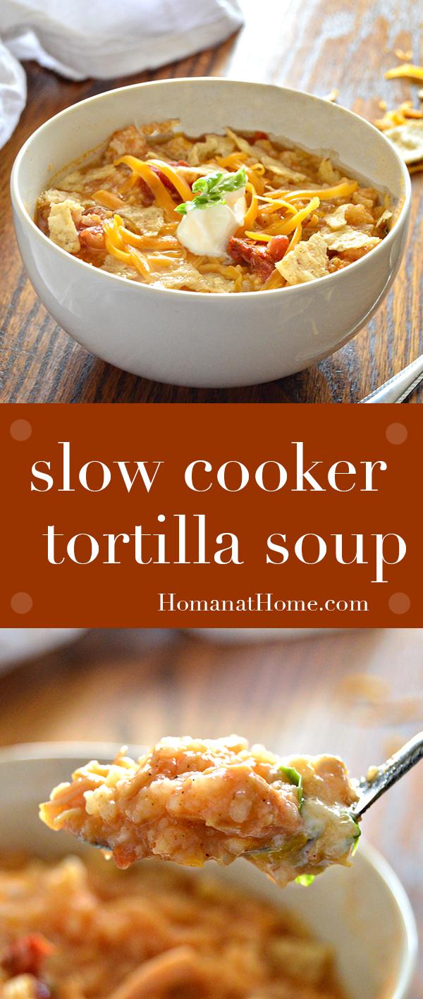 Slow Cooker Tortilla Soup   Homan at Home