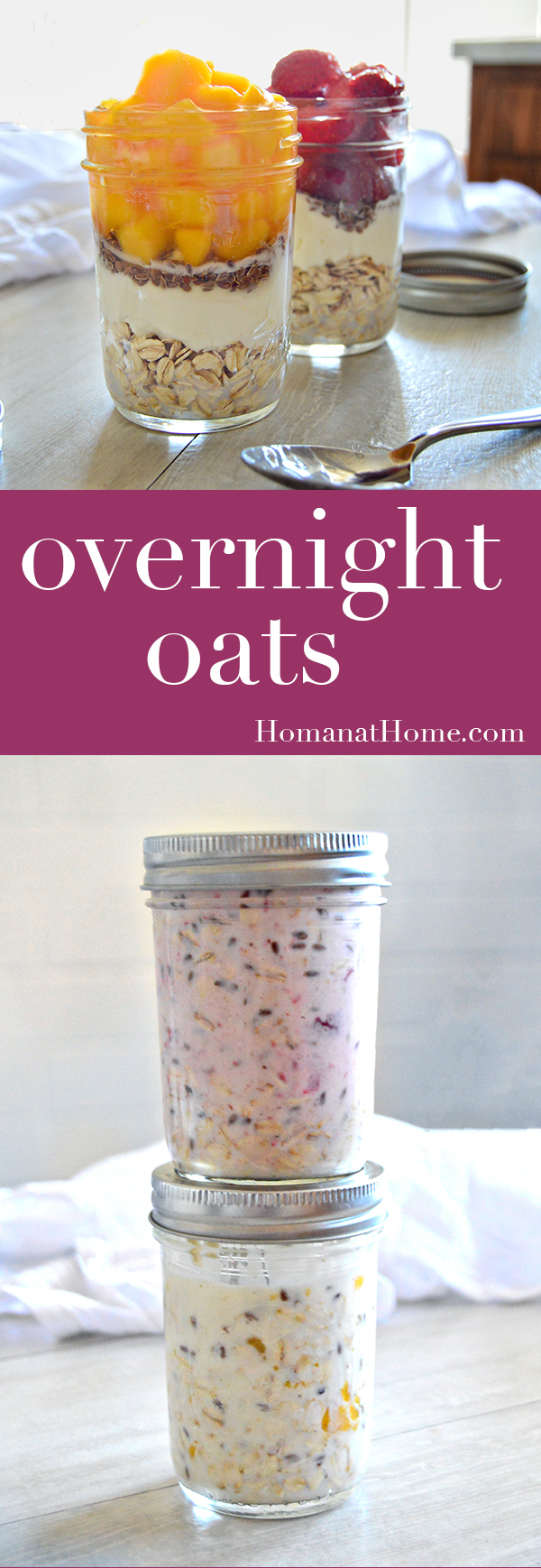 Overnight Oats | Homan at Home