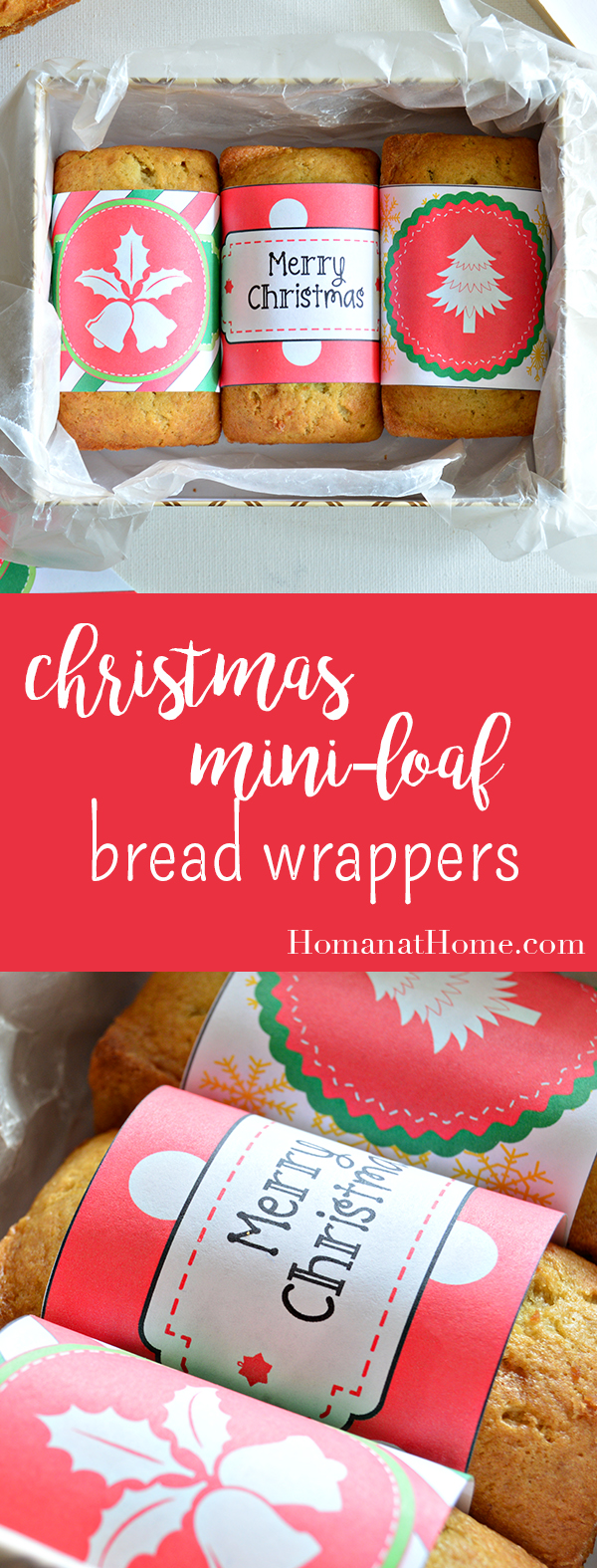 Christmas Mini-Loaf Bread Wrappers | Homan at Home