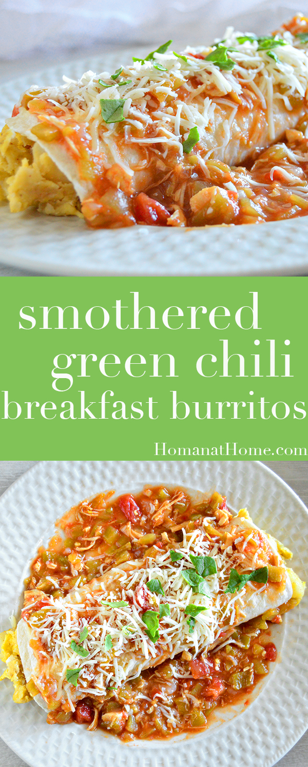 Smothered Green Chili Breakfast Burritos | Homan at Home
