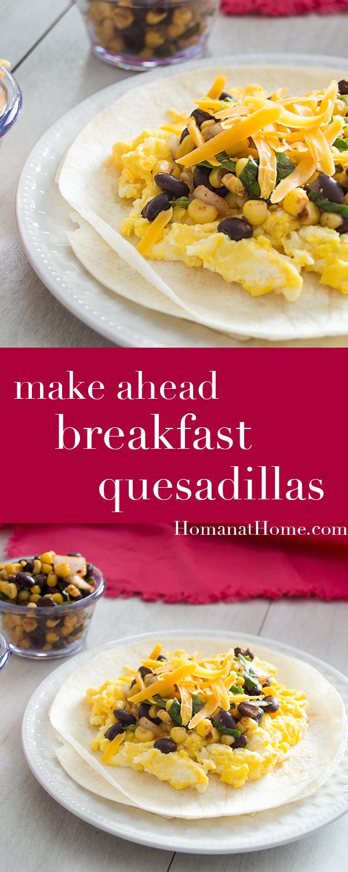 Make Ahead Breakfast Quesadillas | Homan at Home