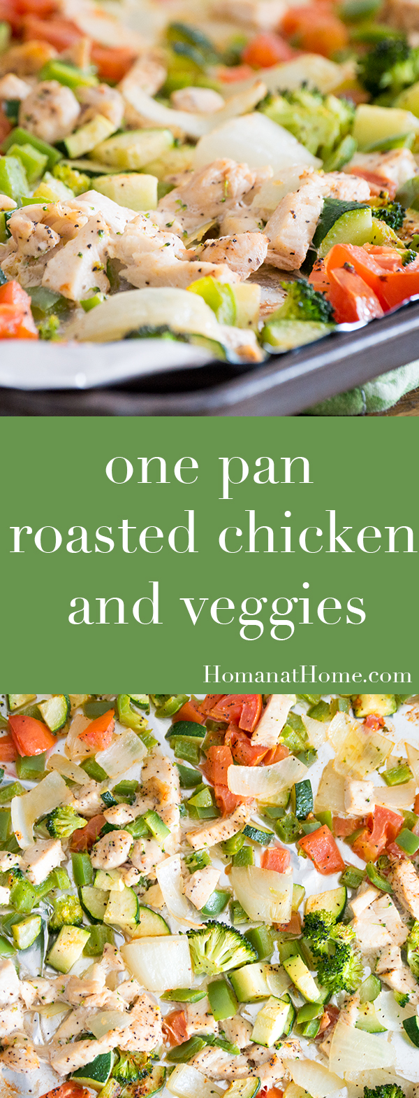 Oven Roasted Chicken and Veggies | Homan at Home