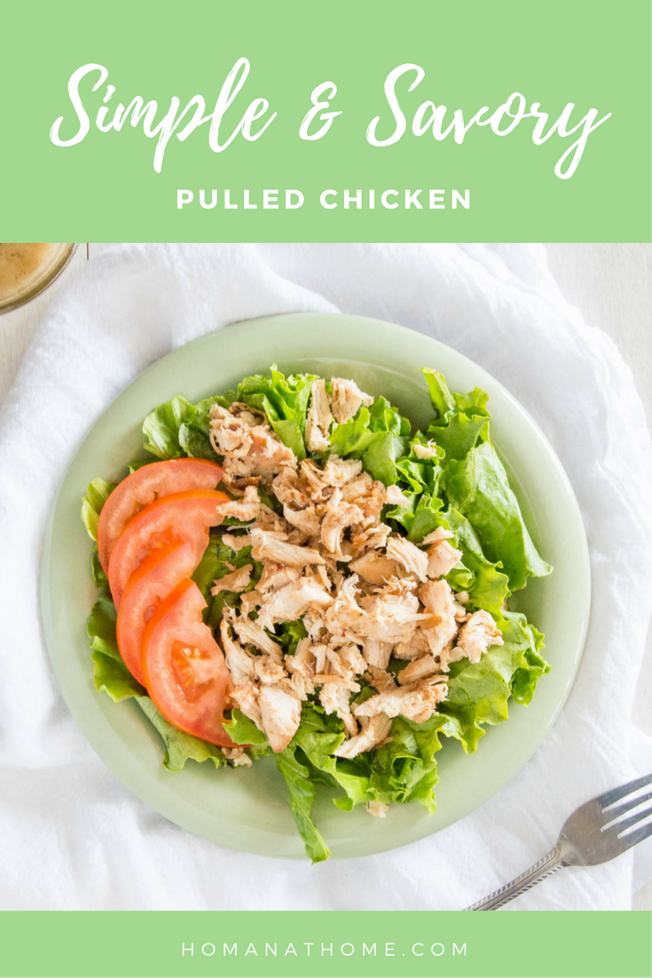 Simple and Savory Pulled Chicken | Homan at Home