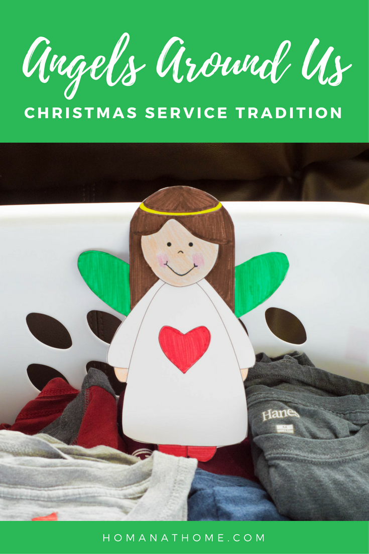Angels Among Us: A Christmas Service Tradition | Homan at Home