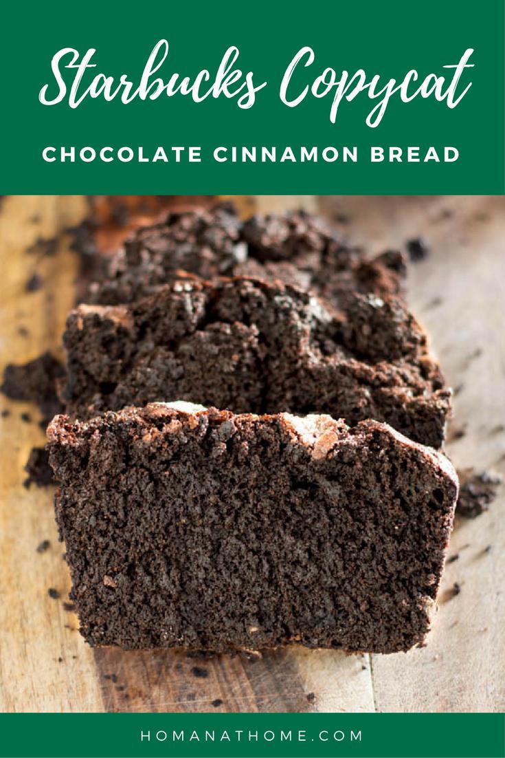 Starbucks Copycat Chocolate Cinnamon Bread
