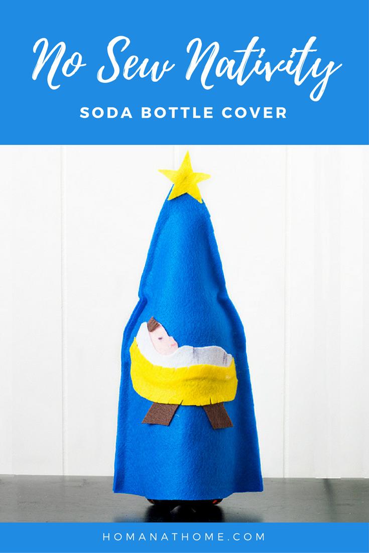 No Sew Nativity Soda Bottle Cover   Homan at Home