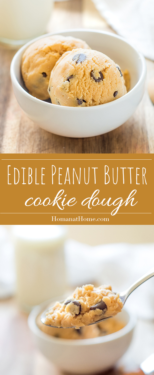Edible Peanut Butter Cookie Dough | Homan at Home