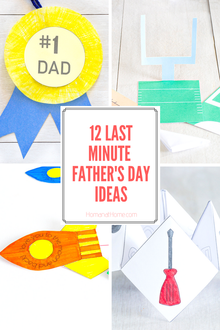 9 Last Minute Father's Day Ideas | Homan at Home