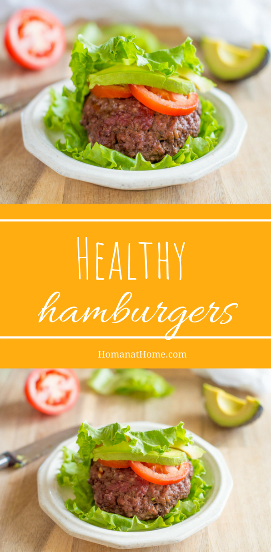 Healthy Hamburgers | Homan at Home