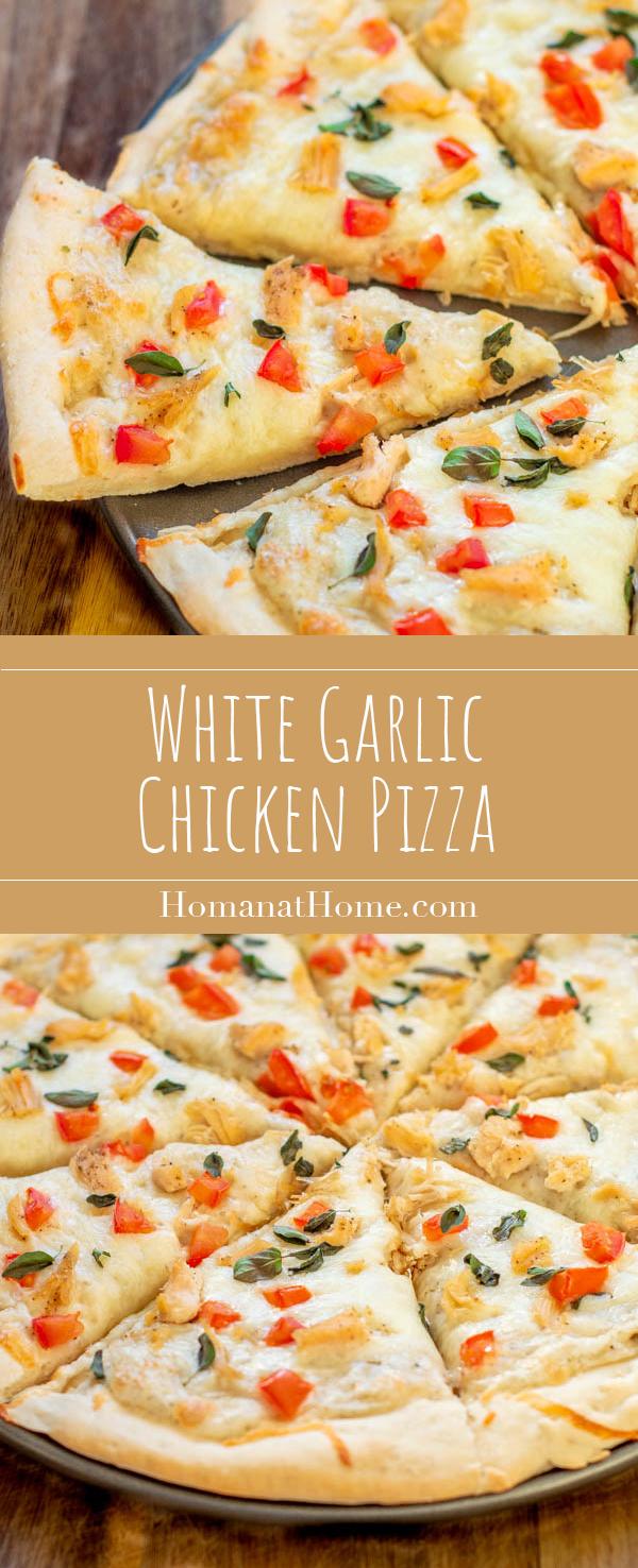 White Garlic Chicken Pizzas | Homan at Home
