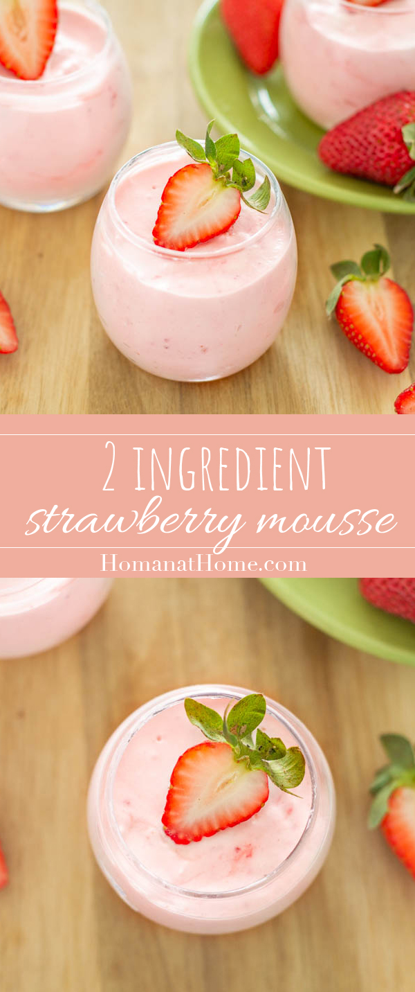 2 Ingredient Strawberry Mousse   Homan at Home