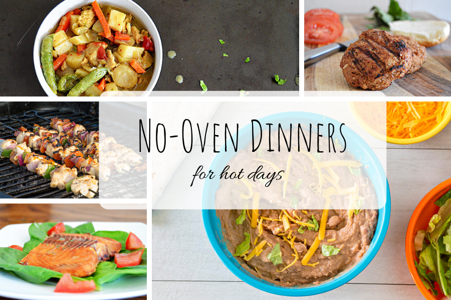 No-Oven Dinners for Hot Days