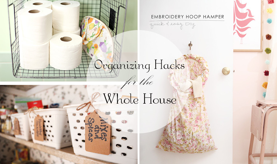 Organizing Hacks for the Whole House