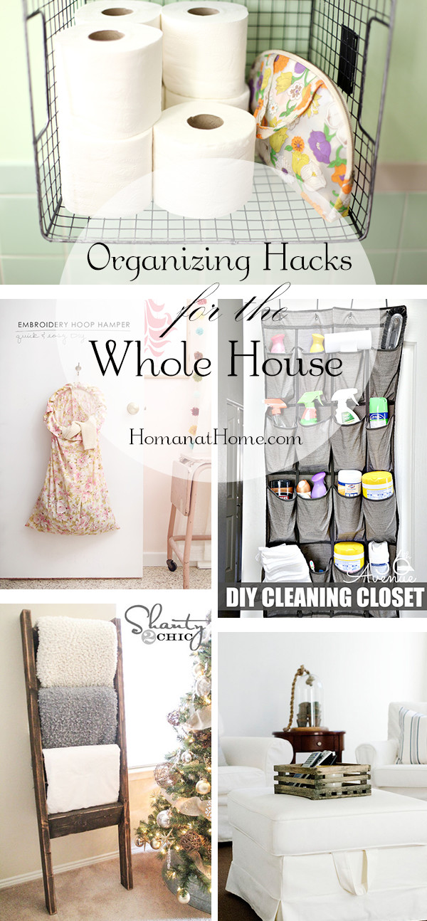 Organizing Hacks for the Whole House | Homan at Home